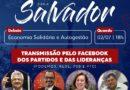 Podemos, Rede, PTC e PSB promovem evento para discutir Salvador
